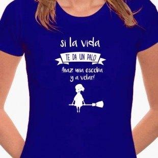 """Camiseta """"Si la vida te da palo"""""""