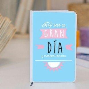 """Libreta personalizada molona """"Hoy será un gran día"""""""