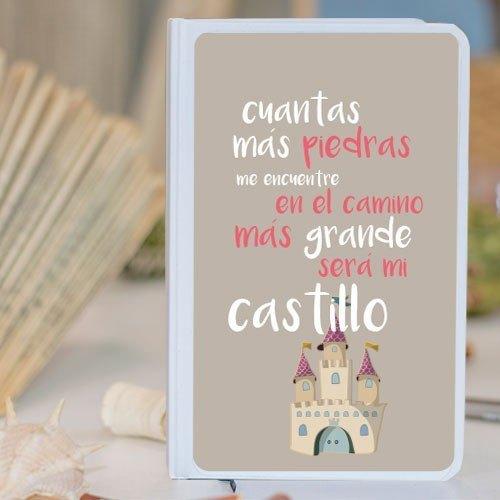 """Libreta personalizada molona  """"Cuantas más piedras encuentre en el camino más grande será mi castillo"""""""