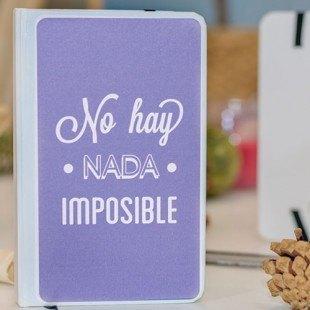 """Libreta molona """"No hay nada imposible"""""""