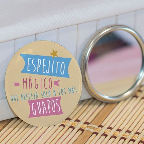 """Espejo """"Mágico refleja guapos"""""""