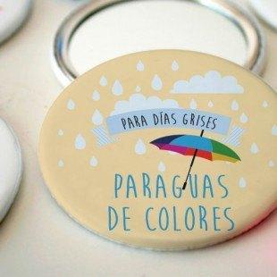 """Espejo """"A días grises paraguas de colores"""""""